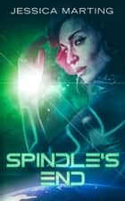 Spindle's End ebook by Jessica Marting