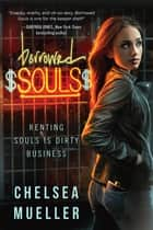 Borrowed Souls - A Soul Charmer Novel ebook by Chelsea Mueller