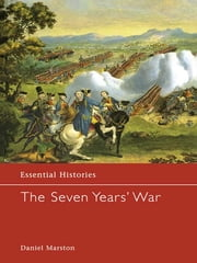 The Seven Years' War ebook by Daniel Marston