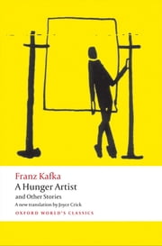 A Hunger Artist and Other Stories ebook by Franz Kafka,Joyce Crick,Ritchie Robertson