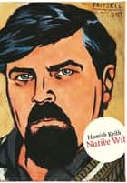 Native Wit ebook by Hamish Keith