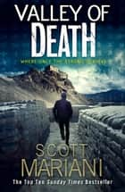 Valley of Death (Ben Hope, Book 19) ebook by