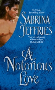 A Notorious Love ebook by Sabrina Jeffries