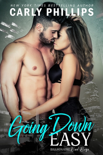 Going Down Easy ebook by Carly Phillips