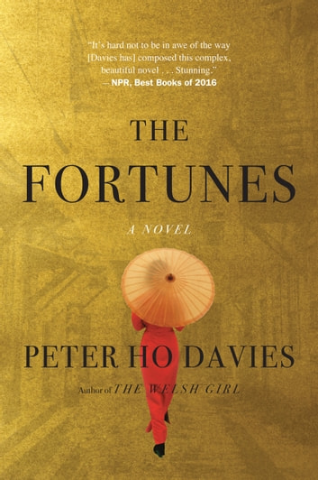 The Fortunes eBook by Peter Ho Davies