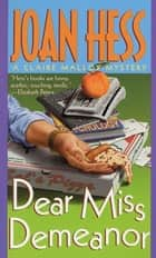 Dear Miss Demeanor ebook by Joan Hess