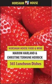 365 Luncheon Dishes ebook by Marion Harland,Christine Terhune Herrick