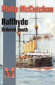 Halfhyde Ordered South ebook by Philip McCutchan