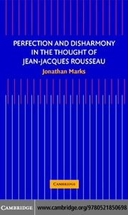 Perfect Dis Jean-Jacques Rousseau ebook by Marks, Jonathan