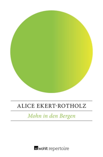 Mohn in den Bergen - Der Roman der Marie Bonnard ebook by Alice Ekert-Rotholz