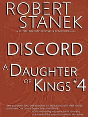 A Daughter of Kings #4 - Discord (Graphic Novel Part 4, Tablet Edition) ebook by Robert Stanek