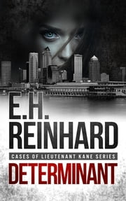 Determinant - Book 3 ebook by E.H. Reinhard