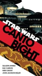 Canto Bight (Star Wars) - Journey to Star Wars: The Last Jedi ebook by Saladin Ahmed, Rae Carson, Mira Grant,...