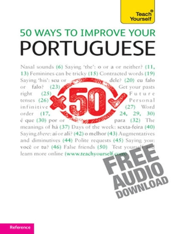 50 Ways to Improve your Portuguese: Teach Yourself ebook by Helena Tostevin,Manuela Cook