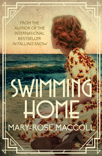 Swimming Home ebook by Mary-Rose MacColl