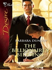 The Billionaire's Bidding ebook by Barbara Dunlop