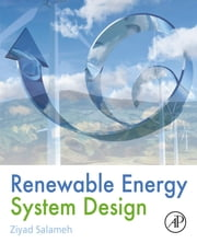 Renewable Energy System Design ebook by Ziyad Salameh