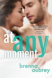 At Any Moment ebook by Brenna Aubrey