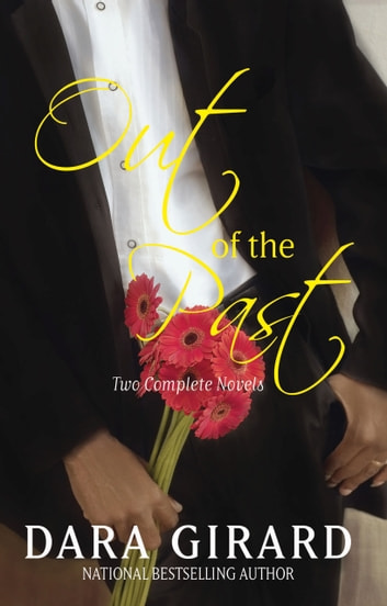 Out of the Past ebook by Dara Girard