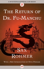 The Return of Dr. Fu-Manchu ebook by Sax Rohmer,Otto Penzler
