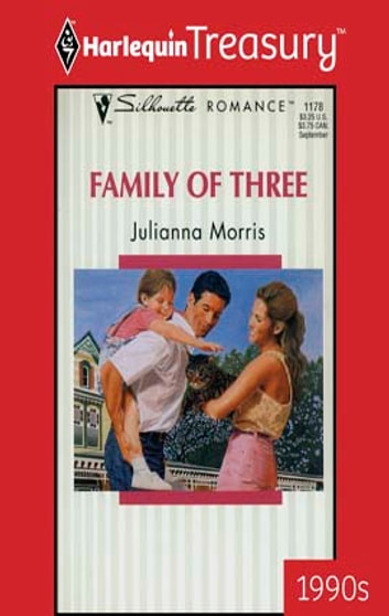 Family of Three ebook by Julianna Morris