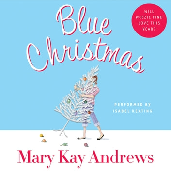 Blue Christmas audiobook by Mary Kay Andrews