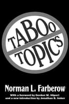 Taboo Topics ebook by Norman L. Farberow