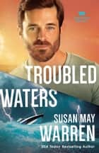 Troubled Waters (Montana Rescue Book #4) ebook by