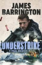 Understrike ebook by James Barrington