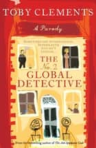 The No. 2 Global Detective ebook by Toby Clements