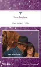 Staking His Claim ebook by Karen Templeton