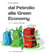 Dal petrolio alla green economy ebook by Simone Malacrida