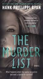 The Murder List - A Novel of Suspense ebook by Hank Phillippi Ryan
