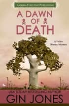 A Dawn of Death ebook by Gin Jones