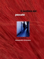 Il sentiero del peccato ebook by Kobo.Web.Store.Products.Fields.ContributorFieldViewModel