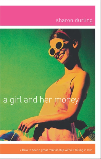 A Girl and Her Money ebook by Sharon Durling