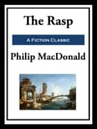 The Rasp ebook by Philip MacDonald