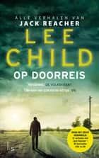 Op doorreis ebook by Lee Child, Jan Pott