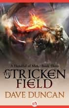 The Stricken Field ebook by Dave Duncan