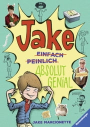 Jake - Absolut genial ebook by Jake Marcionette