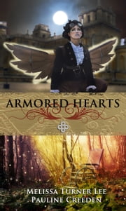 Armored Hearts ebook by Melissa Turner Lee
