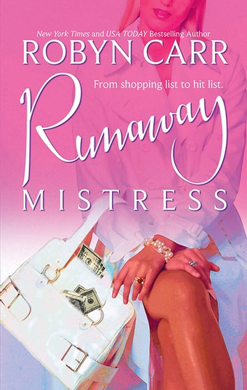 Runaway Mistress ebook by Robyn Carr