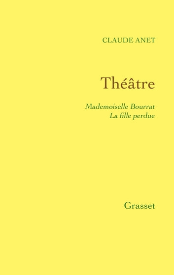 Théâtre ebook by Claude Anet