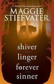 Shiver Series (Shiver, Linger, Forever, Sinner) ebook by Maggie Stiefvater