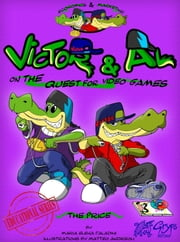 Victor & Al on the quest for video games: The price - USA Version ebook by Maria Elena Paladini