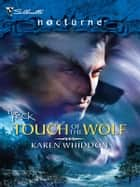 Touch of the Wolf ebook by Karen Whiddon
