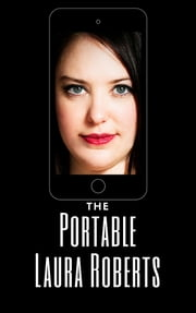 The Portable Laura Roberts ebook by Laura Roberts