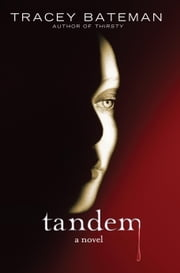 Tandem - A Novel ebook by Tracey Bateman