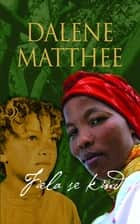 Fiela se kind ebook by Dalene Matthee