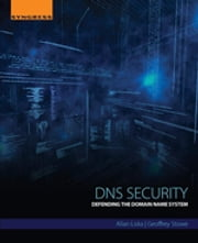 DNS Security - Defending the Domain Name System ebook by Allan Liska,Geoffrey Stowe